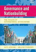 Governance And Nationbuilding The Failure of International Intervention