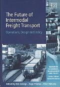 The Future of Intermodal Freight Transport: Operations, Design and Policy