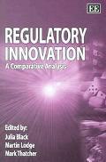 Regulatory Innovation A Comparative Analysis