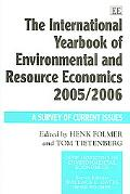 International Yearbook of Environmental And Resource Economics 2005/2006 A Survey of Current...