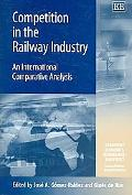 Competition in the Railway Industry An International Comparative Analysis