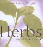 Herbs: Cultivation and Usage