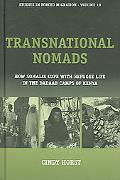 Transnational Nomads How Somalis Cope With Refugee Life In The Dadaab Camps Of Kenya