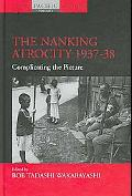 Nanking Atrocity, 1937-38 Complicating the Picture