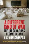 Different War The Un Sanctions Regime in Iraq