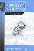 Reproductive Distributions Gender, Technology and Biopolitics in the New Millennium, Vol. 11