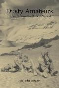 Dusty Amateurs. . .of Such Were the Rats of Tobruk