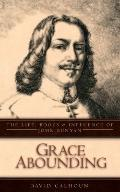 Grace Abounding: John Bunyan: His Life and Books