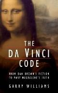 The Da Vinci Code: From Dan Brown's Fiction to Mary Magdalene's Faith