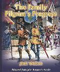 The Family Pilgrim's Progress: Adapted from John Bunyan's Classic