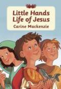 Little Hands: Life of Jesus