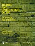 Bible And Radiocarbon Dating Archaeology, Text And Science