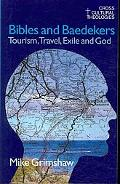 Bibles And Baedekers Tourism, Travel, Exile And God
