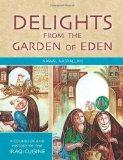 Delights from the Garden of Eden: A Cookbook and History of the Iraqi Cuisine, Second Edition