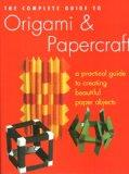 Complete Guide to Origami & PaperCraft