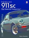 Porsche 911sc The Essential Companion