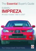 Subaru Impreza: All Turbo Models 1992 to 2007