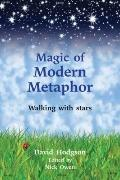 Magic of Modern Metaphor : Walking with the Stars