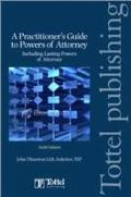 Practitioner's Guide to Powers of Attorney
