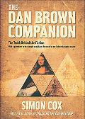 Dan Brown Companion The Truth Behind the Fiction