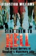 Send Them to Hell : The Brutal Horrors of Ba