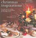 Christmas Inspirations Practical Ideas for Creating Beautiful Gifts And Decorations for the ...