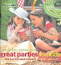 great parties for kids fabulous and creative ideas for children aged 0-10