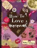 How to Love a Werewolf