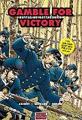 Gamble for Victory Battle of Gettysburg