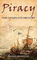 The Complete History of Piracy