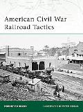 American Civil War Railroad Tactics (Elite)