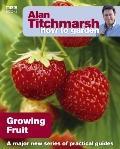 How to Garden: Growing Fruit