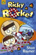 Ricky Rocket: Rebel Flyer