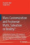 Mass Customization and Footwear:Myth, Salvation or Reality? A Comprehensive Analysis of the ...