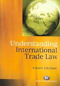 Understanding International Trade Law