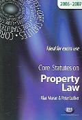 Core Statutes on Property Law 2006-2007