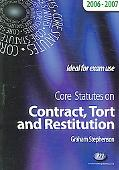 Core Statutes on Contract, Tort And Restitution 2006-07