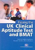 Passing the UK Clinical Aptitude Test and BMAT