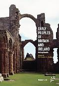 Early Peoples of Britain and Ireland: An Encyclopedia, Two Volumes