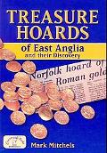 Treasure Hoards of East Anglia