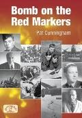 Bomb on the Red Markers : Memories of Bomber Operations