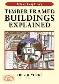 Timber-Framed Buildings Explained