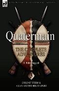 Quatermain: The Complete Adventures: 3-Child of Storm & Allan and the Holy Flower