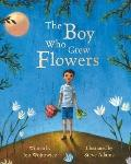 Boy Who Grew Flowers Pb