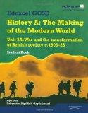 Edexcel GCSE Modern World History Unit 3A War and the Transformation of British Society C.19...