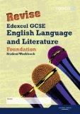 Revise Edexcel Gcse English Language and Literature. Foundation Tier Workbook (Edexcel GCSE ...
