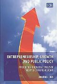 Entrepreneurship, Growth and Public Policy