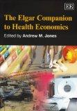 The Elgar Companion to Health Economics (Elgar Original Reference)