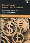 Money and Monetary Systems