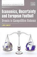 Economics, Uncertainty and European Football
